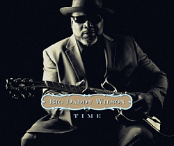 Big Daddy Wilson - «Time» (2015)