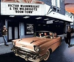 Victor Wainwright & the Wildroots – «Boom Town» (2015)