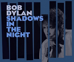 "Bob Dylan. New album ""Shadows In The Night"" Out Feb. 3"